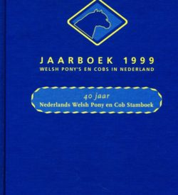 Jaarboek 1999 Welsh Ponys en Cobs in Nederland