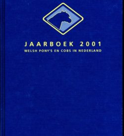 Jaarboek 2001 Welsh Ponys en Cobs in Nederland