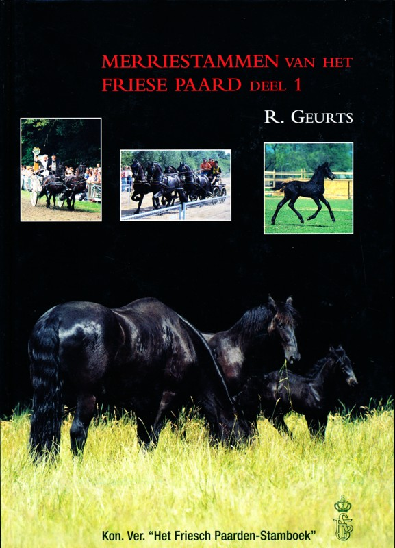 Merriestammen van het Friese Paard Deel 1
