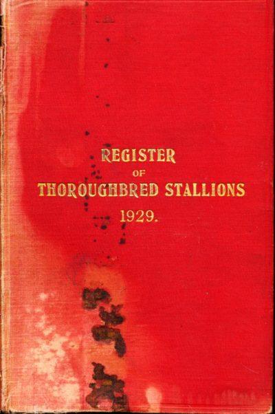 Register of Thoroughbred Stallions 1929