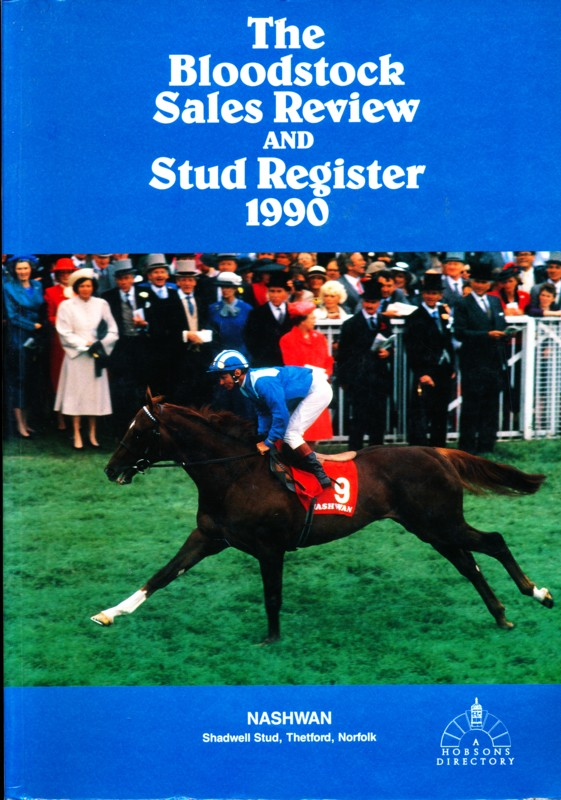 The Bloodstock Sales Review and Stud Register 1990