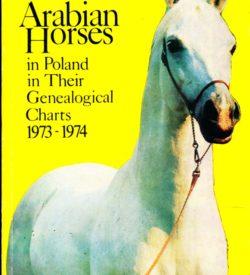 The Breeding of Pure Blood Arabian Horses in Poland