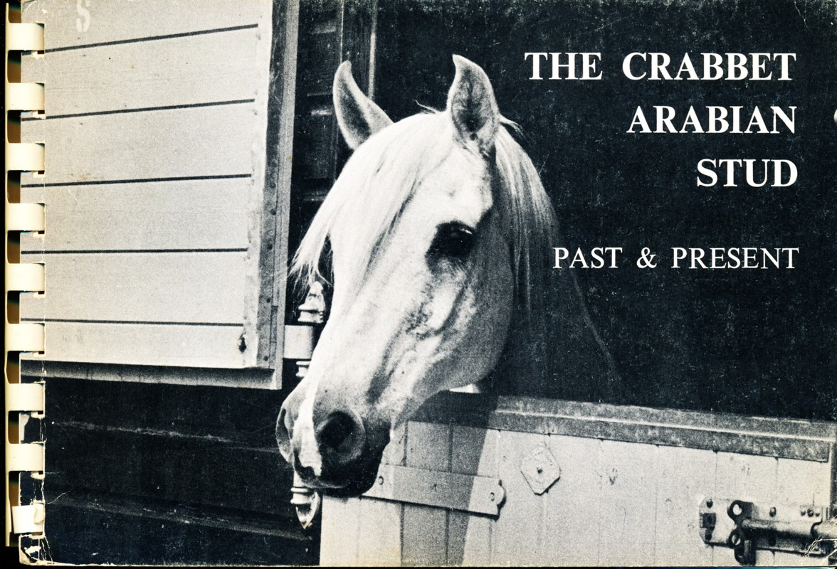 The Crabbet Arabian Stud Past & Present