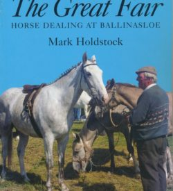 Great Fair: Horse Dealing at Ballinasloe