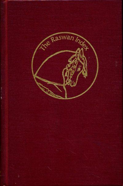 The Raswan Index and Handbook for Arabian Breeders