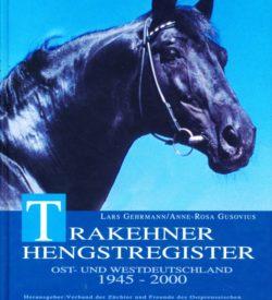 Trakehner Hengstregister Ost- und Westdeutschland 1945-2000