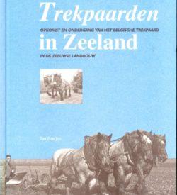 Trekpaarden in Zeeland