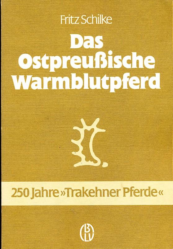 Das Ostpreußische Warmblutpferd