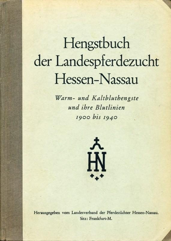 Hengstbuch der Landespferdezucht Hessen-Nassau