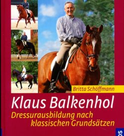 Klaus Balkenhol Dressurausbildung nach klassischen Grundsätzen