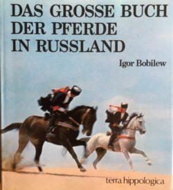 Das grosse Buch der Pferde in Russland