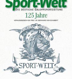 Sport-Welt Die deutsche Galoppsportzeitung 125 Jahre